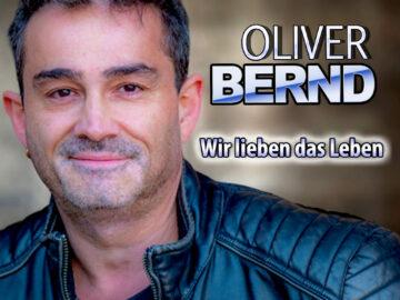 Oliver-Bernd-Wir-Lieben-Das-Leben