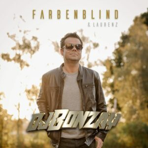 DJ Bonzay ft. Laurenz - Farbenblind