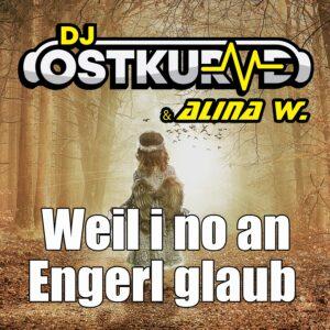 DJ_Ostkurve__Alina_W.-Weil_i_no_an_Engerl_glaub_Front-Cover